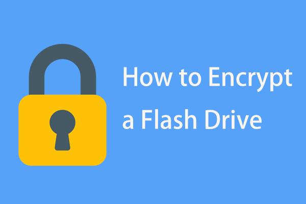 how to encrypt a flash drive