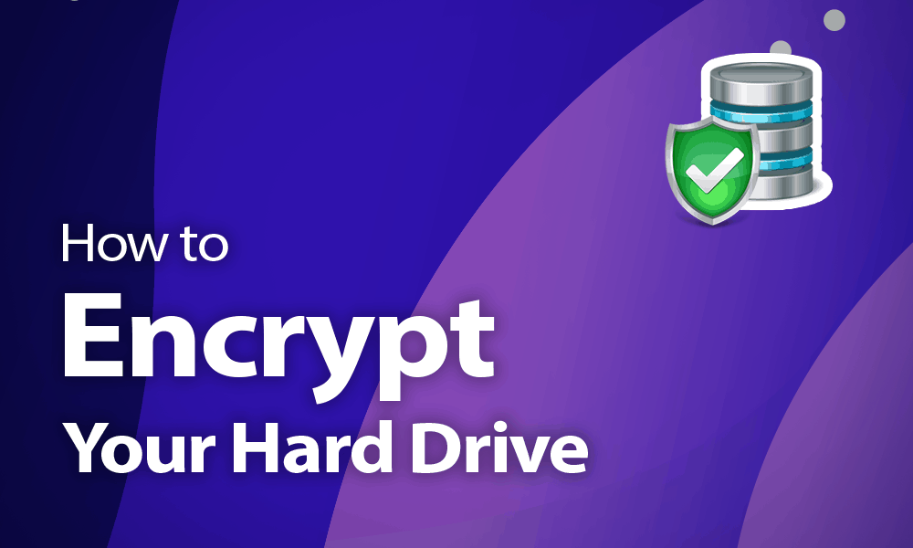 how to encrypt hard drives